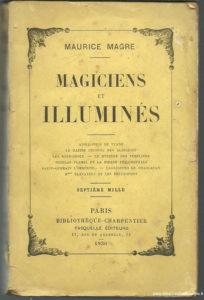 Maurice Magre: Magicien et Illuminés
