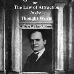Mental Science and New Thought (William Walker Atkinson)