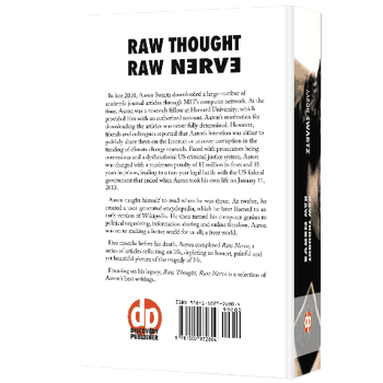 Raw Thought, Raw Nerve, Inside the Mind of Aaron Swartz