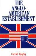Carroll Quigley, The Anglo-American Establishment