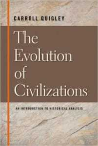 Carroll Quigley, The Evolution of Civilizations