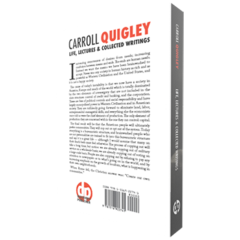Carroll Quigley: Life, Lectures and Collected Writings